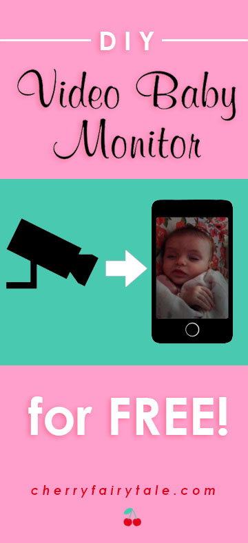 DIY Video Baby Monitor